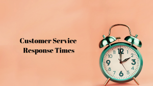 Ways to reduce customer service response times